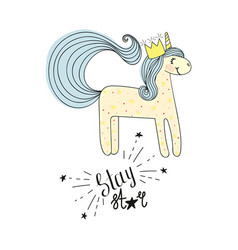 Type stay star wih unicorn hand drawn sketch vector