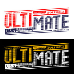 ultimate design typography slogan vector image