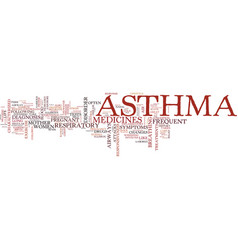 Asthma a respiratory disorder text background vector