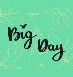 big day with bird sign background for card vector image