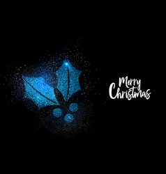 merry christmas blue glitter holly greeting card vector image