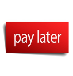 Pay later red square isolated paper sign on white vector