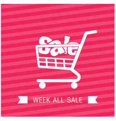 Sale shopping cart week all sale ribbon pink backg vector