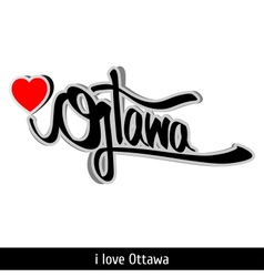 Ottawa greetings hand lettering Calligraphy vector image vector image