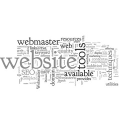 benefits of webmaster toolkit and resources vector image