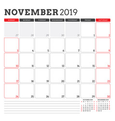 Calendar planner for november 2019 week starts on vector