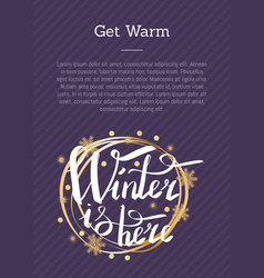 get warm winter is here calligraphic inscription vector image
