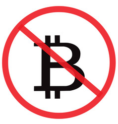 no bitcoin not allowed sign vector image