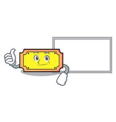 Thumbs up with board ticket character cartoon vector
