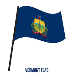 vermont us state flag waving on white background vector image