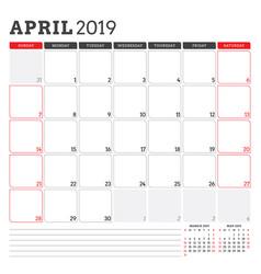 Calendar planner for april 2019 week starts on vector