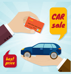 Hand buying a car with credit card rental or sale vector