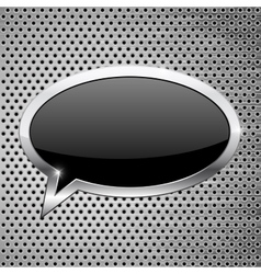 Black dialog bubble icon on metal perforated vector
