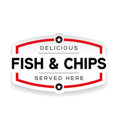 fish and chips label sign vintage vector image
