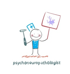 Psychoneuropathologist is drawn with a poster vector