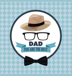 You are the best dad greeting festive card glasses vector