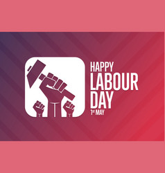 Happy labour day 1 may holiday concept template vector