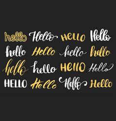 set of handwritten phrase hello calligraphy vector image