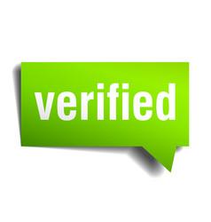 verified green 3d realistic paper speech bubble vector image