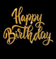 happy birthday hand drawn lettering phrase vector image vector image