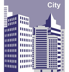 City tall buildings vector image