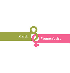 8 march banner womens day card on white vector image
