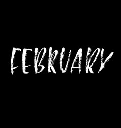 Hand drawn typography lettering february month vector