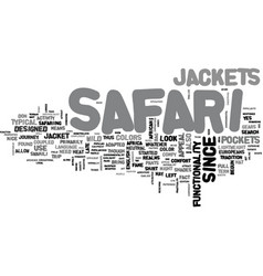 What you should know about safari jackets text vector