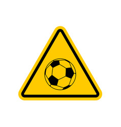 Attention soccer danger yellow road sign vector