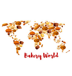 bakery bread or desserts world map vector image