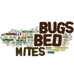bed bugs pictures text background word cloud vector image