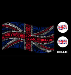 waving great britain flag pattern of hello text vector image