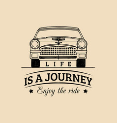 Life is a journey enjoy ride motivational vector
