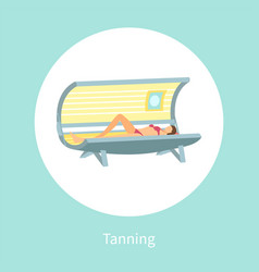 Tanning poster with woman lying in indoor tan case vector