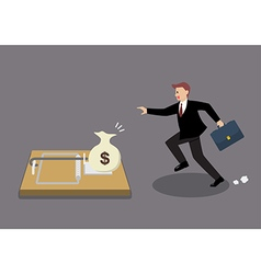 Businessman try to pick money from mousetrap vector image