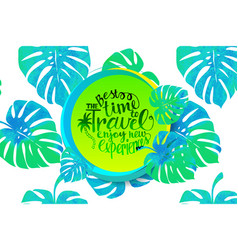 travel time banner with tropical leaves vector image