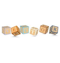 Word written with alphabet blocks vector image vector image