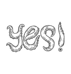 Yes word made by octopus tentacles vector