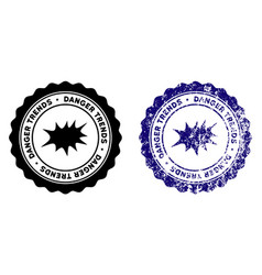 Explosion danger trends stamp with dust texture vector