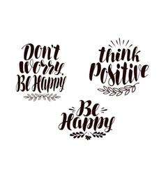 Positive phrase calligraphy handwritten vector