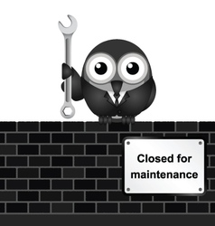 Closed for Maintenance vector image vector image