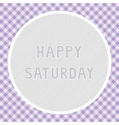 Happy Saturday background vector