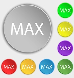 Maximum sign icon symbols on eight flat buttons vector
