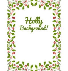 Floral frame with holly vector