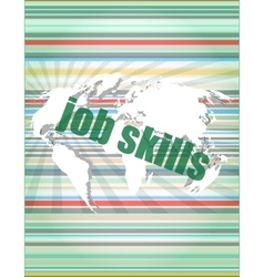 Words job skills on digital screen business vector