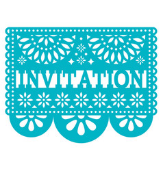 Invitation papel picado design - party vector