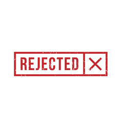rejected rubber stamp with cross in rectangle vector image