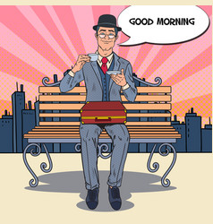 pop art businessman drinking tea on the morning vector image