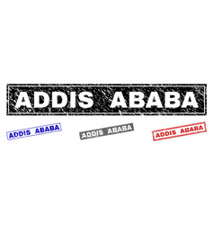Grunge addis ababa scratched rectangle stamps vector