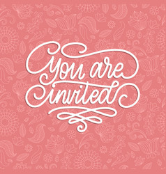 You are invited handwritten phrase on pink vector